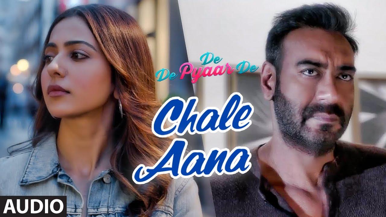Full Audio: CHALE AANA | De De Pyaar De I Ajay Devgn, Tabu, Rakul Preet l Armaan Malik, Amaal Mallik Watch Online & Download Free