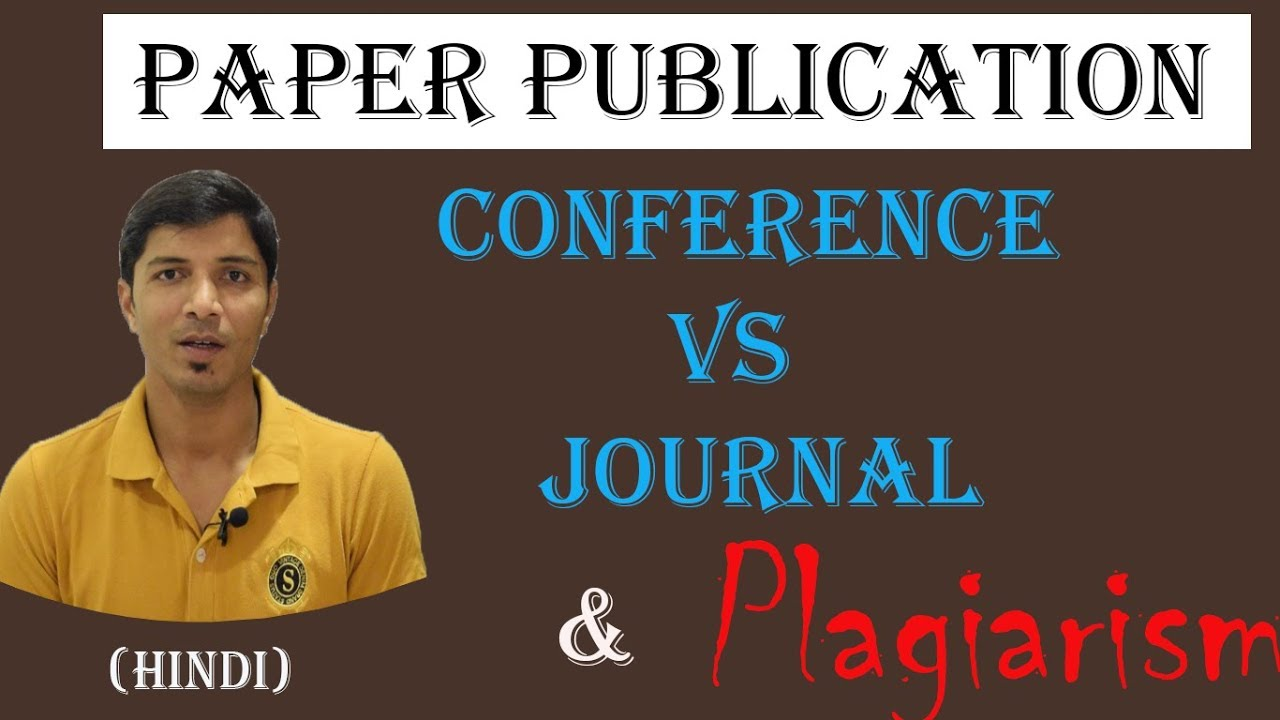 Paper Publication in Conference or Journal II Research Topic Selection II Plagiarism