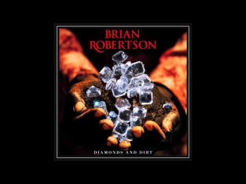 Brian Robertson - Diamonds And Dirt  (Full Album)