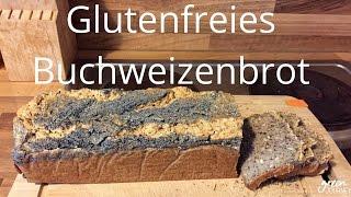 Glutenfreies Buchweizenbrot, vegan, selber backen