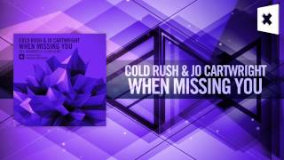 Cold Rush & Jo Cartwright - When Missing You FULL (Amsterdam Trance/RNM)