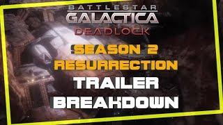 Battlestar Galactica Deadlock Resurrection Season 2 Trailer Breakdown
