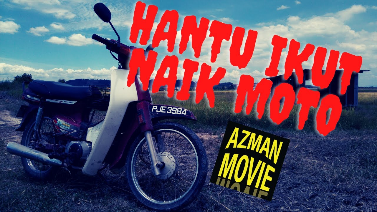 Download HANTU IKUT NAIK MOTOR AZMANMOVIE