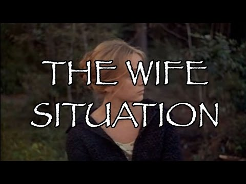 The Wife Situation