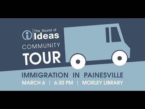 The Sound of Ideas Community Tour: Immigration in Painesville