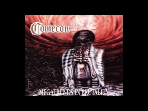 Comecon - Megatrends in Brutality (Full Album)