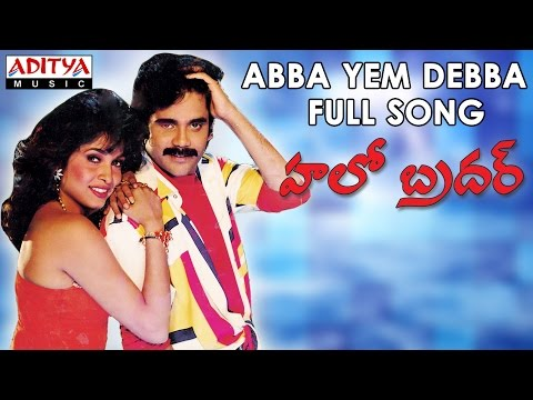 Abba Yem Debba Full Song II Hello Brother...