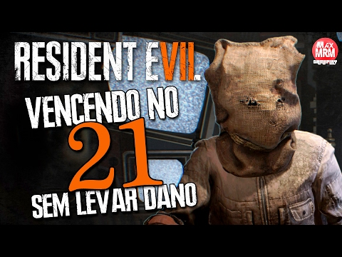 Resident Evil 7 - Vencendo no 21 / SEM LEVAR DANO ( Flawless )