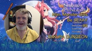 MAN, Monster-Girls Be SEX-AY #8 - SAKURA DUNGEON