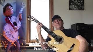 Un Poco Loco (Coco Solo Guitar Cover)