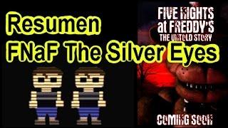Resumen FNaF The Silver Eyes en español