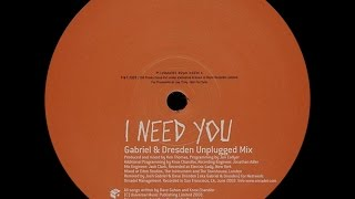 Dave Gahan ‎– I Need You (Gabriel & Dresden Unplugged Mix)