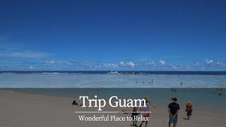 Trip log GUAM, 괌 여행 기록