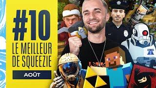 LE MEILLEUR DE SQUEEZIE #10 (Août)