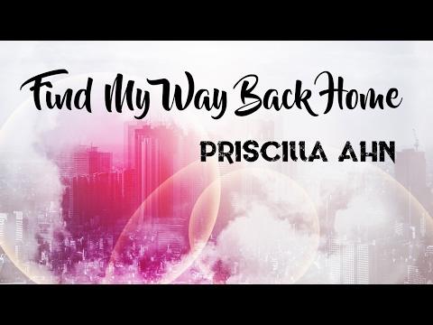 Find My Way Back Home by Priscilla Ahn