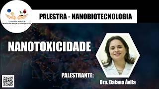Nanotoxicologia - Dra. Daiana Ávila