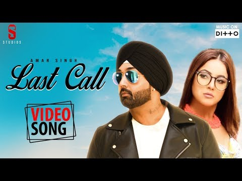 Shehnaz gill | LAST CALL - Official Full Video Song | Amar Singh | St Studio | Ditto Music