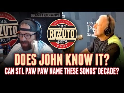 Does John Know It? Name these songs' decade [Rizzuto Show]