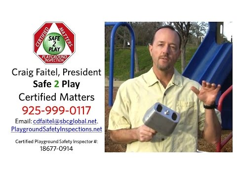 Playground Safety Inspections By Craig Faitel, Certified Playground Safety Inspector