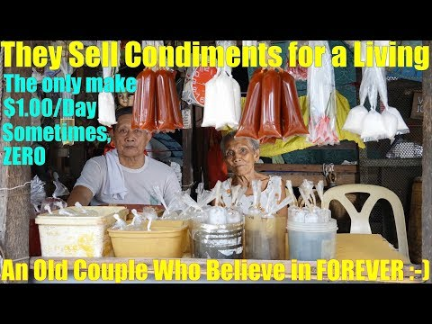 Travel to the Philippines and Meet the Poor Old Couple Who Sell Condiments. The Philippine Society