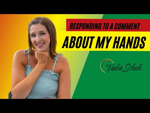 Responding to a Comment about My Hands