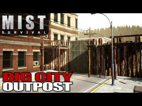 BIG CITY OUTPOST | Mist Survival | Let's Play Gameplay | S01E45