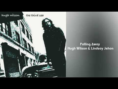 Falling Away~ Hugh Wilson ft Lindsay Jehan🔊