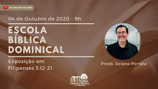 EBD - A igreja é lugar de imperfeitos? - Presb. Solano Portela - 04/10/2020