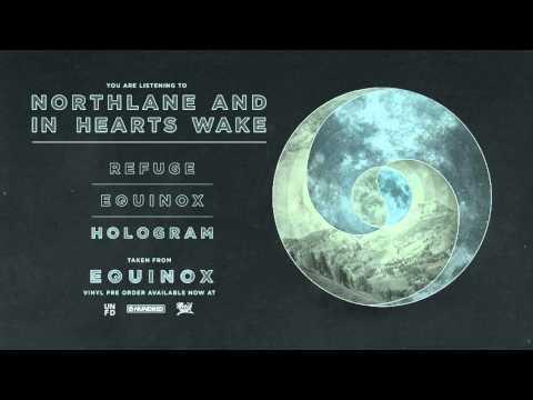 Northlane & In Hearts Wake - Equinox [FULL EP]