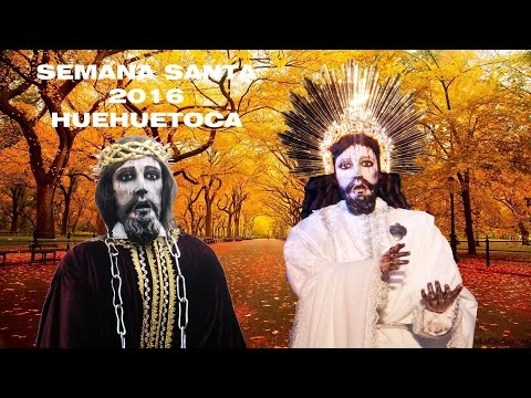 HUEHUETOCA SEMANA SANTA EN VIVO HD 2016 película completa