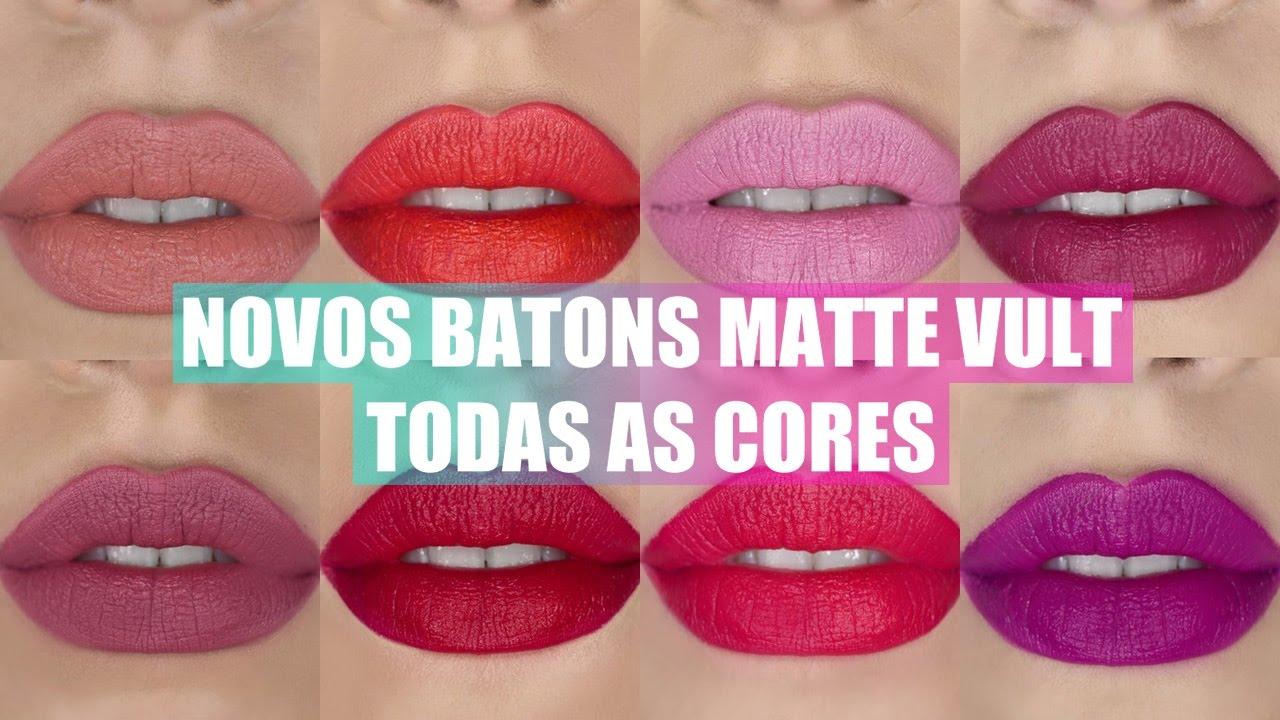 Extremamente NOVOS BATONS MATTE VULT- TODAS AS CORES - RESENHA - YouTube RZ72