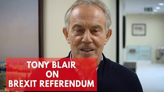 Tony Blair on Brexit:
