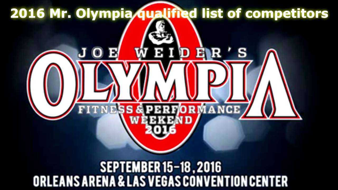 Mr. Olympia 2016 qualified list of competitors