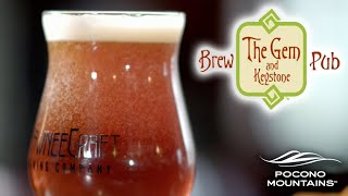 The Gem and Keystone Brewpub | Pocono Beverage Trail