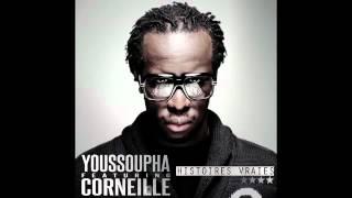 Youssoupha feat  Corneille   Histoires Vraies