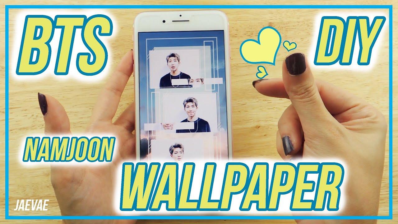 Bts Namjoon Diy Wallpaper Crea Tu Propio Fondo De Pantalla Youtube