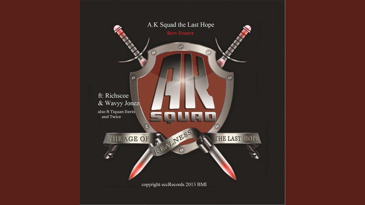 A K Squad presents Last Hope Videos   ReverbNation