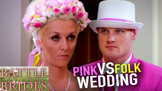 PINK vs Folk Wedding | Battle of the Brides UK | S01E07 | Full Episodes
