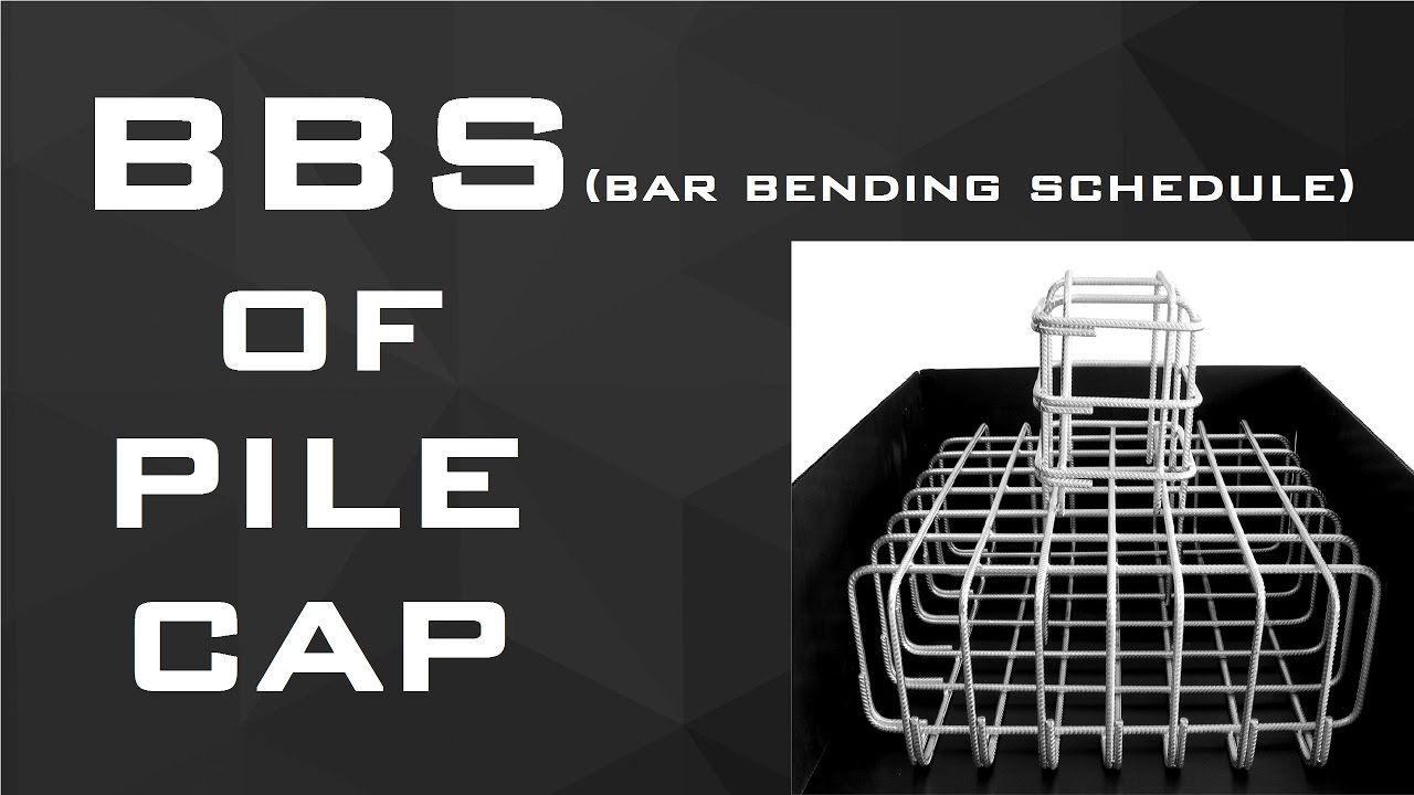 How to make BBS of Pile Cap | Learning Technology