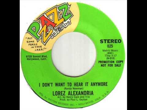 Lorez Alexandria I Don't Want To Hear It Anymore