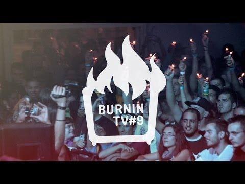 BURNIN TV #9