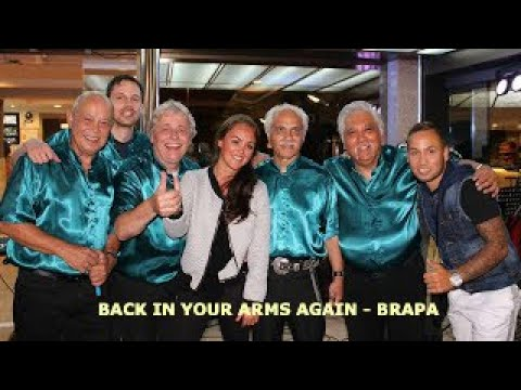BACK IN YOUR ARMS AGAIN - BRAPA