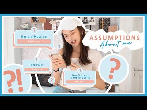 Assumptions About Me ?!  What's The Secret ?