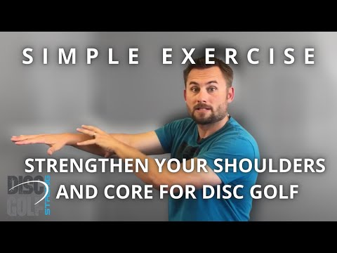 Simple Exercise To Strengthen Your Shoulders and Core For Disc Golf