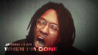 Jasiah - When I'm Gone [Official Audio]