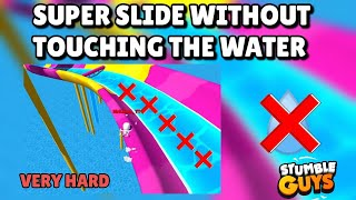 SUPER SLIDE WITHOUT TOUCHING THE WATER in Stumble Guys screenshot 4