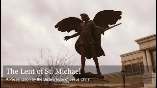 St. Michael 40-Day Devotion: History, Spirituality, & Prayer Tutorial
