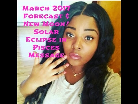 Aries March 2017~THE CREATOR + New Moon/Solar Eclipse in Pisces