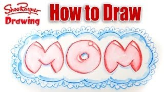 How to Draw Mom for Mother