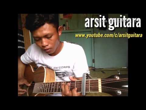 D'masiv Feat Iwan Fals (satu-satunya)cover By Arsit Guitara